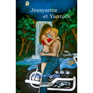 Jessyanne et Yannick - Mélanie Ouellet