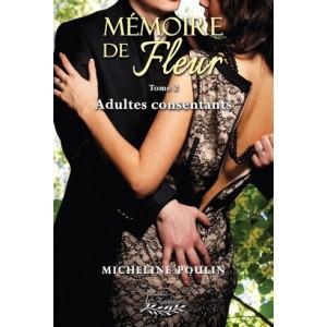 Mémoire de Fleur Tome 2 – Micheline Poulin