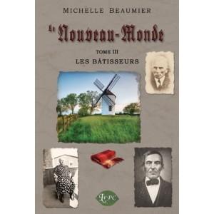 Le Nouveau-Monde tome 3 – Michelle Beaumier
