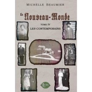 le nouveau monde tome 4 - Michelle Beaumier