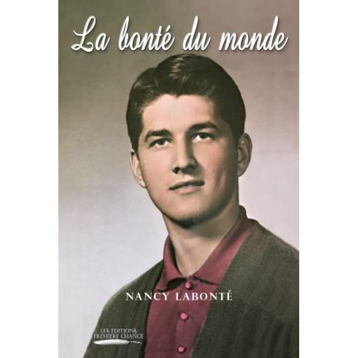 La bonté du monde - Nancy Labonté