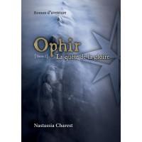 Ophir Tome 2 - Nastassia Charest