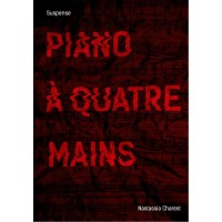 Piano à quatre mains - Nastassia Charest