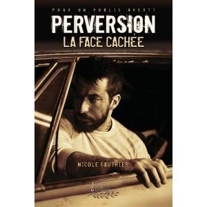 Perversion Tome 2 - Nicole Gauthier