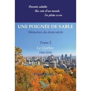 Une poignée de sable tome 2 Le Québec – Paul Rieux