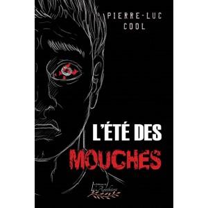 L'été des mouches (version numérique EPUB) - Pierre-Luc Cool