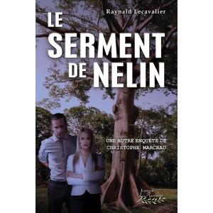 Le Serment de Nelin - Raynald Lecavalier