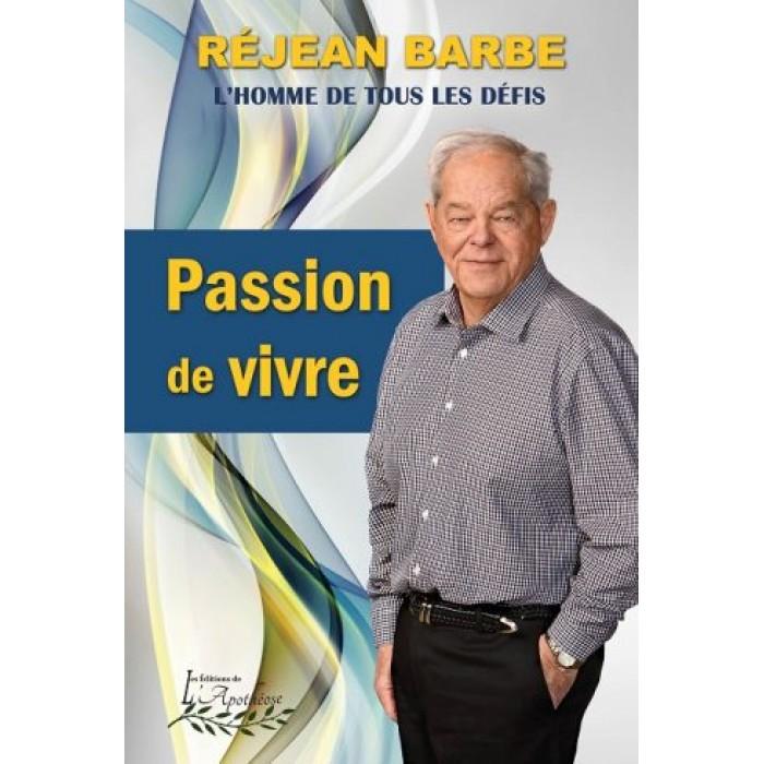 Passion de vivre – Réjean Barbe