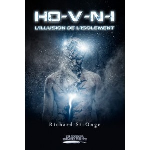 HO-V-N-I L'illusion de l'isolement - Richard St-Onge