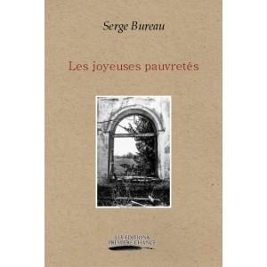 Les joyeuses pauvretés - Serge Bureau