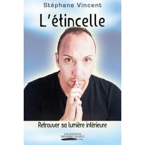 L'étincelle – Stéphane Vincent