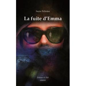 La fuite d'Emma - Suzie Pelletier