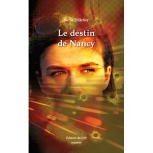 Le destin de Nancy - Suzie Pelletier