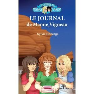 Le journal de mamie Vigneau - Sylvie Roberge