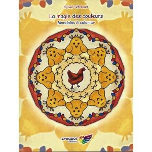La magie des couleurs, Mandalas à colorier – Sylvie Tétreault