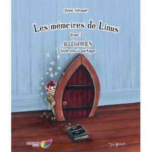 Les mémoires de Linus tome 3 - Sylvie Tétreault