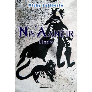 Nis'Aandir L'Empire - Vicky Laliberté