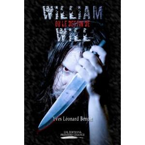 William ou le destin de Will - Yves Léonard Benoit